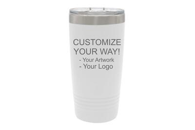 Customize Your Way - 20 oz Insulated Tumbler