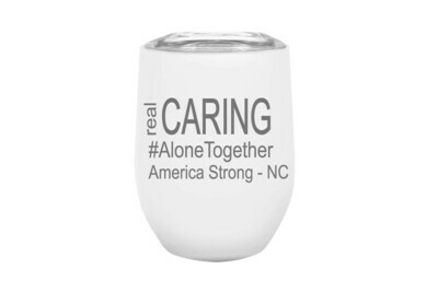 Real Caring (Alonetogether or StayatHome)  Insulated Tumbler