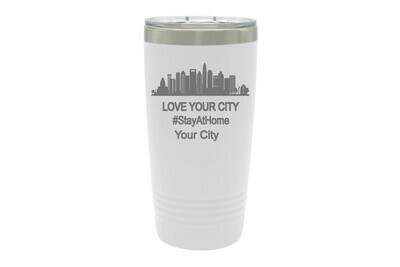 Love Your City/Community (Stayathome/Alonetogether) Insulated Tumbler 20 oz