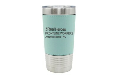 Leatherette 20 oz The Real Heroes (Customize Occupation & State) Insulated Tumbler