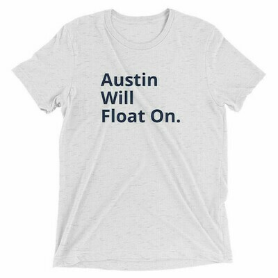 Austin Will Float On White Tee