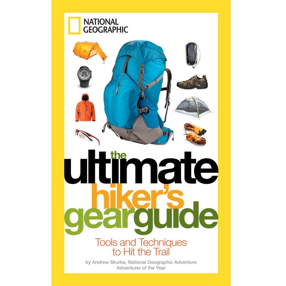 National-Geographic-The Ultimate Hiker's Gear Guide