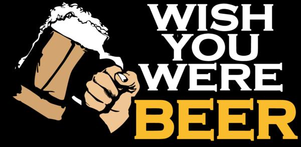 Wish You Were Beer Homebrew