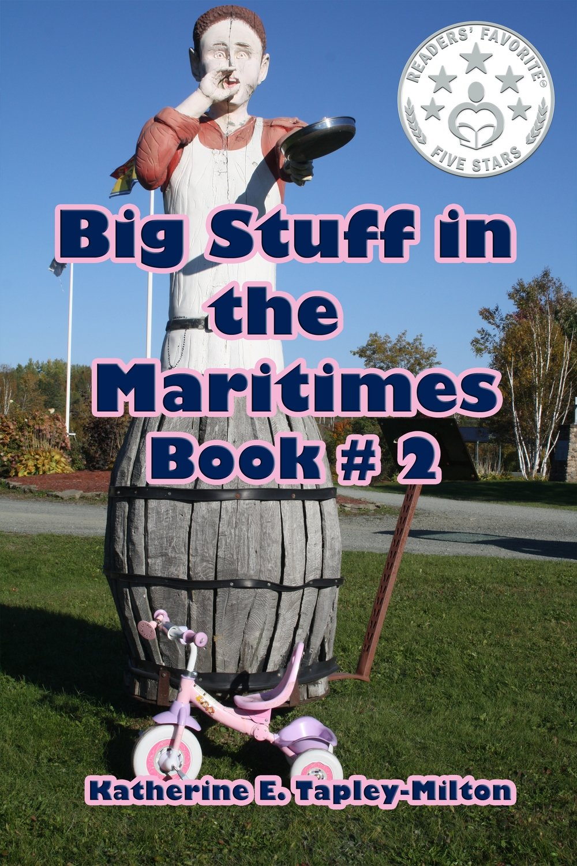 Big Stuff in the Maritimes Book # 2