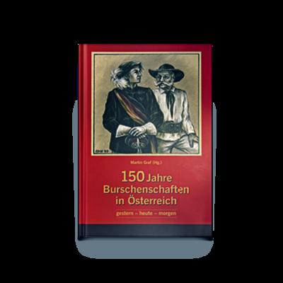150 Jahre Burschenschaften in Österreich