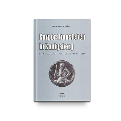 Korporationsleben in Königsberg