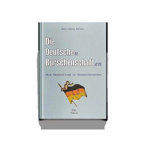 Die Deutsche(n) Burschenschaft(en)