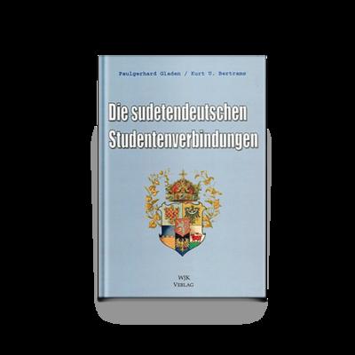 Die sudetendeutschen Studentenverbindungen