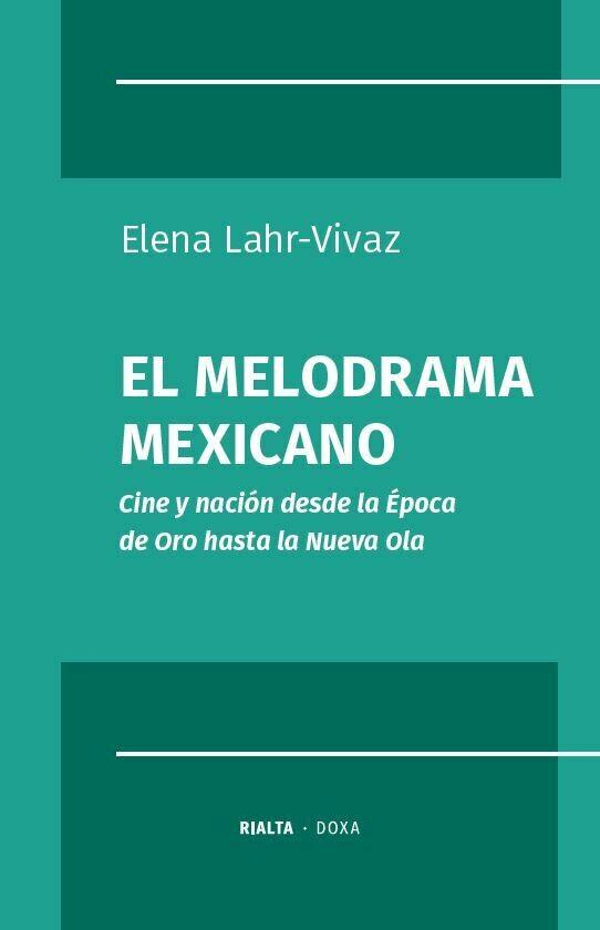 El melodrama mexicano