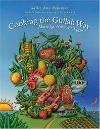 Cooking the Gullah Way : Morning, Noon and Night