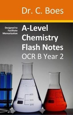 A-Level Chemistry Flash Notes OCR B Year 2: Paperback