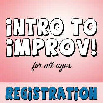 INTRO TO IMPROV!