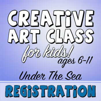 CREATIVE ART CLASS FOR KIDS! - Under The Sea