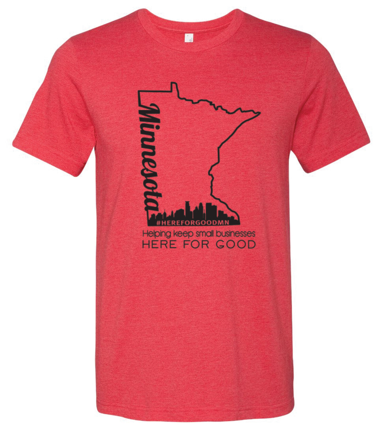 Here For Good Minnesota Soft T-Shirt #HEREFORGOODMN