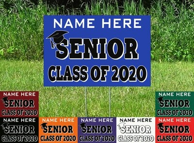 Congratulations Senior Class Of 2020 Yard Sign - PERSONALIZED