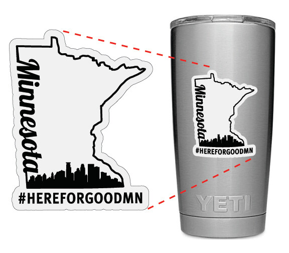 Here For Good Minnesota Tumbler / Mug Sticker #HEREFORGOODMN