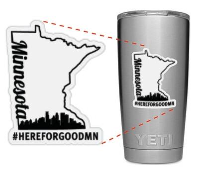 Here For Good Minnesota Tumbler / Mug Sticker #HEREFORGOODMN