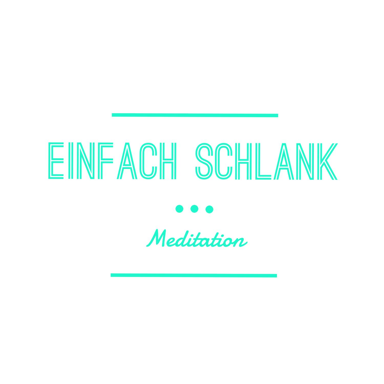 Meditation - Einfach schlank