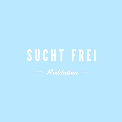 Selbstheilung: Rauchfrei und Suchtfrei - 2 Meditationen incl. Hypnose