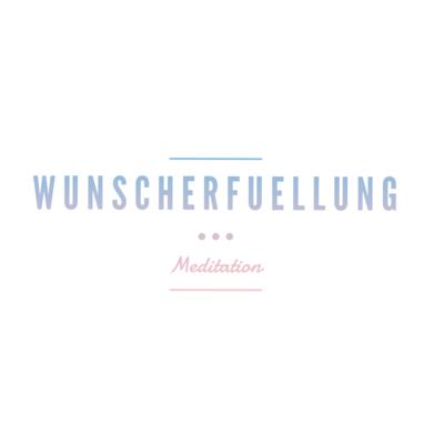 Meditation Wunscherfüllung