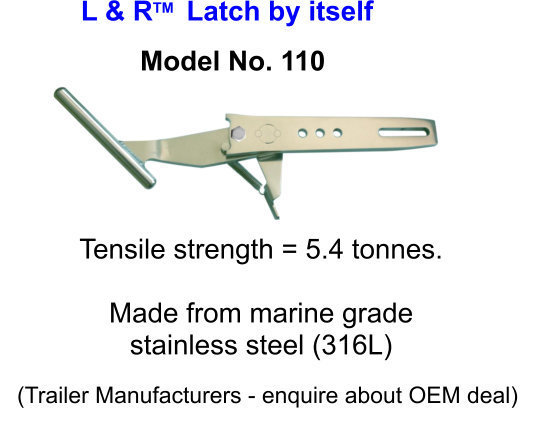 L & R Latch by itself