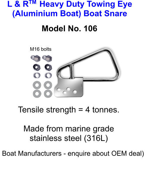 L & R  Heavy Duty Towing Eye (Aluminium Boat) Boat Snare