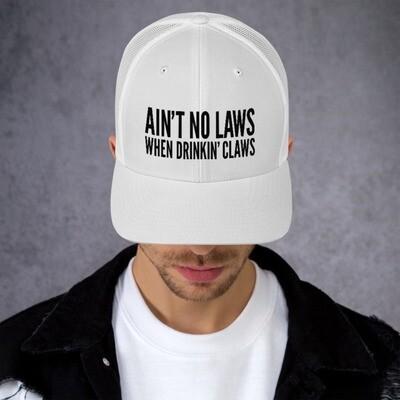 AIN'T NO LAWS - WHITE CLAW - BROMAZIN Trucker Cap