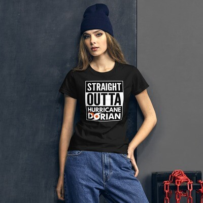 STRAIGHT OUTTA HURRICANE DORIAN - Women's short sleeve t-shirt