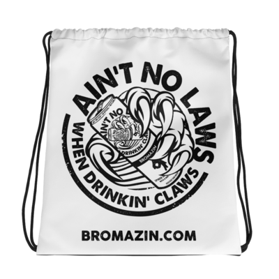 AIN'T NO LAWS - WHITE CLAW - BROMAZIN Drawstring bag