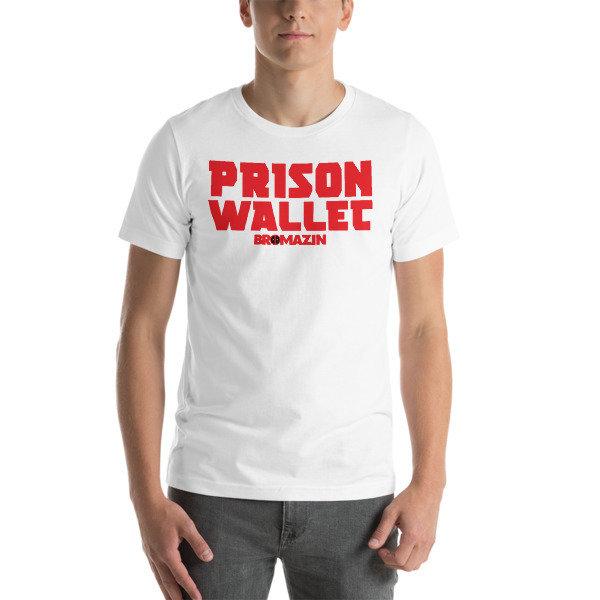 BROMAZIN BROPOOL PRISON WALLET Short-Sleeve Unisex T-Shirt