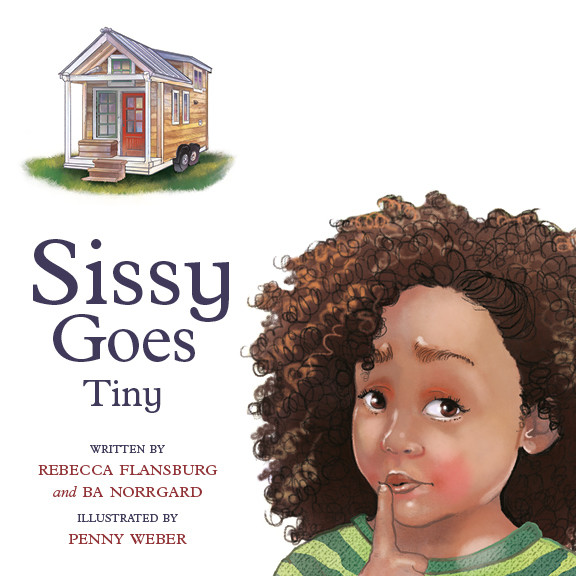 Sissy Goes Tiny by Rebecca Flansburg and BA Norrgard FREE SHIPPING within the USA