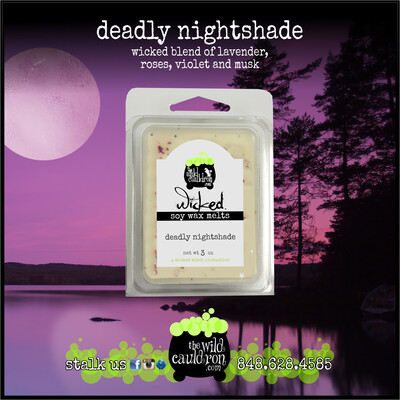Deadly Nightshade Wicked Wax Melts