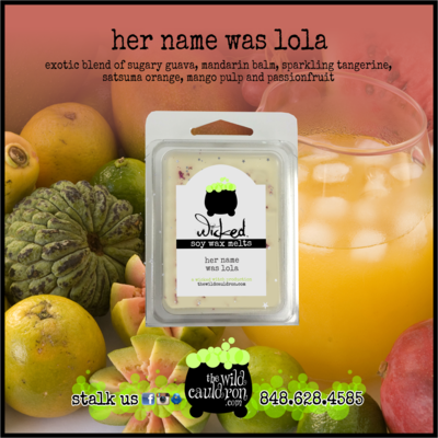 Her Name Was Lola Wicked Wax Melts