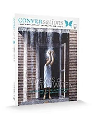 Conversations Journal 11.1 Streams of Living Water (Digital Download - PDF)