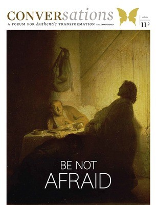 Conversations Journal 11.2 Be Not Afraid (Digital Download - PDF)