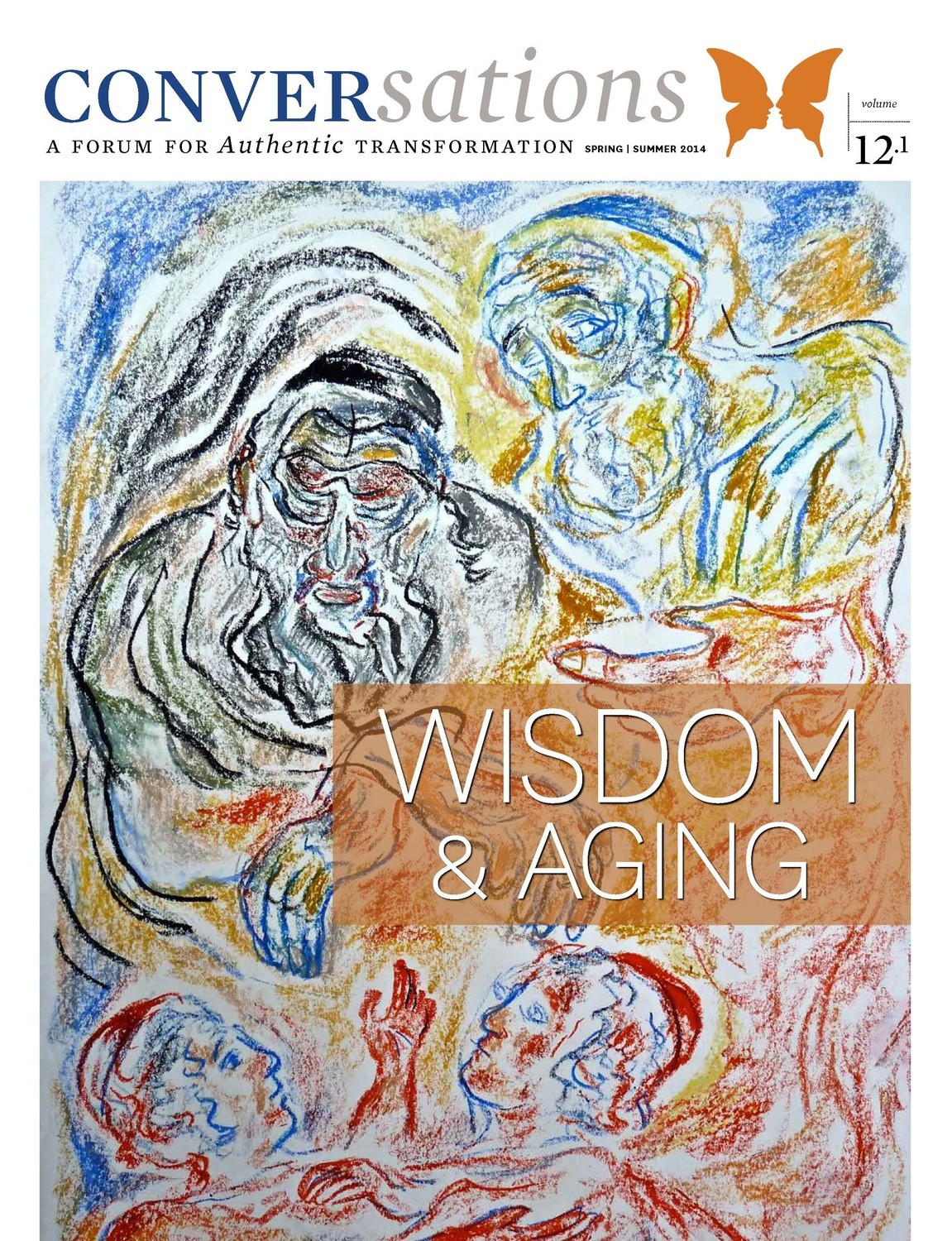 Conversations Journal 12.1 Wisdom and Aging (Digital Download - PDF)