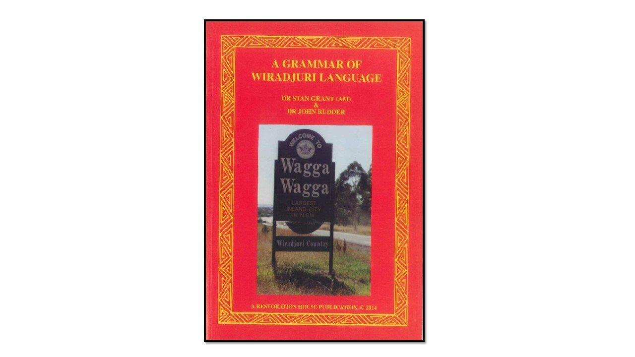 A Grammar of Wiradjuri Language (2014)