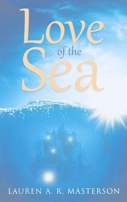 Love of the Sea (Hardcover)