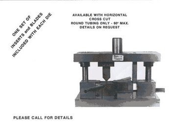 No. 4500 Angular Tube Cut Off Die