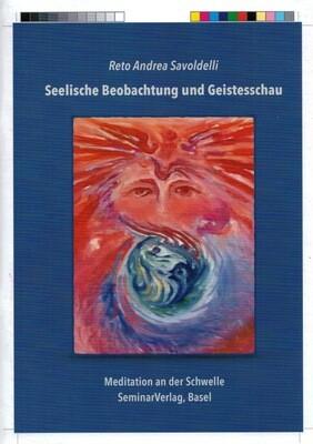 R.A.Savoldelli: Seelische Beobachtung und Geistesschau