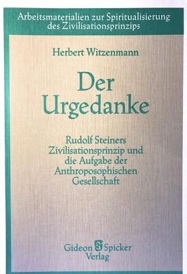 Herbert Witzenmann: Der Urgedanke (1988)