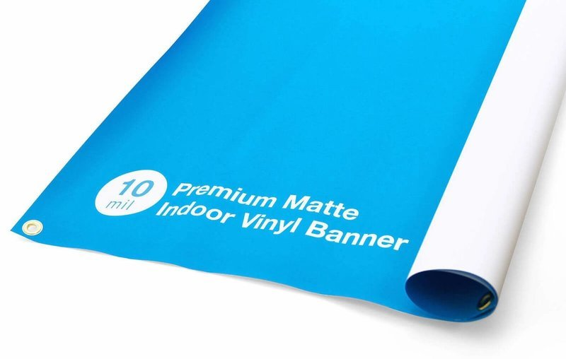 10mil - Premium Indoor Vinyl Banner
