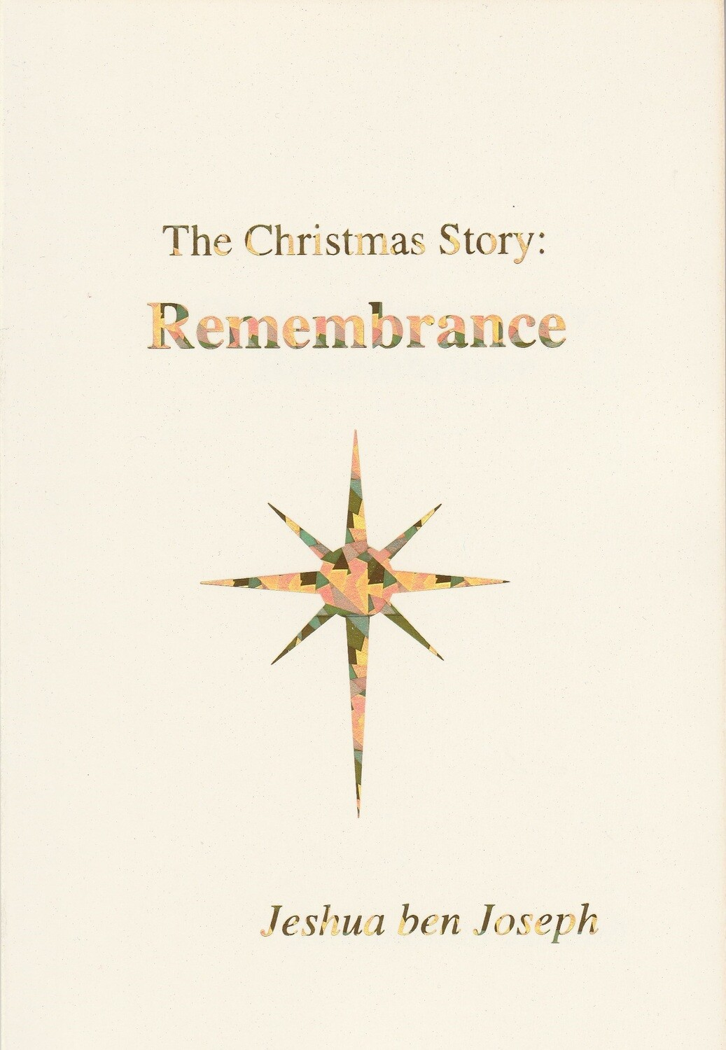 The Christmas Story: Remembrance