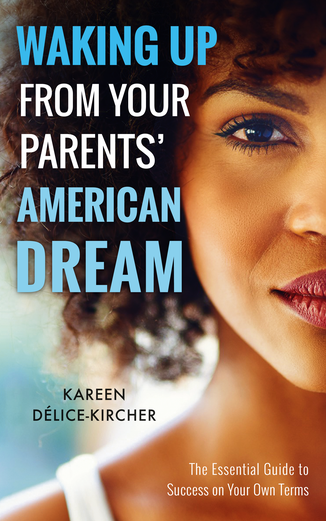 Paperback: Waking Up From Your Parents' American Dream