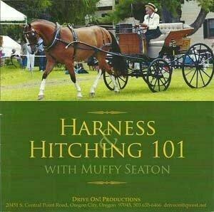 Harnessing and Hitching 101 - Muffy Seaton  DVD