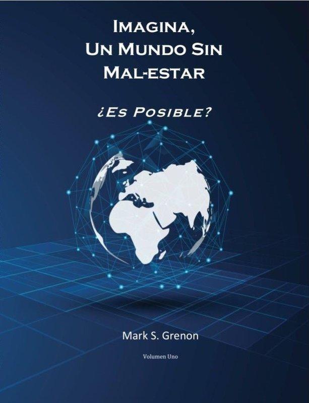 Imagina, Un Mundo Sin MAL-ESTAR, Libro de Bolsillo
