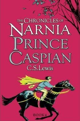 The Chronicles of Narnia : Prince Caspian by C.S. Lewis