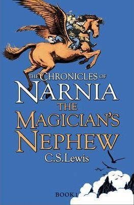 The Chronicles of Narnia: The Magicians's Nephew by C.S. Lewis