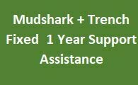Mudshark +Trench Fixed 1 Year Support Assistance
