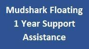 Mudshark Floating 1 Year Support Assistance